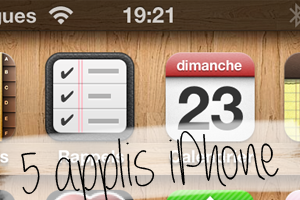 5 applications iPhone à télécharger